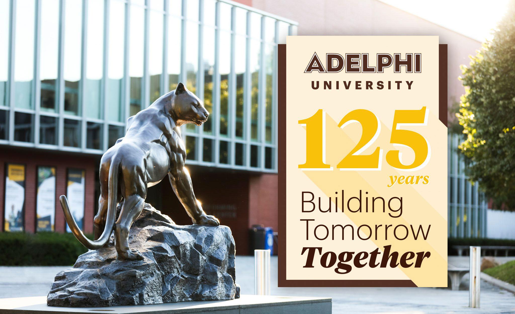 Adelphi University 125 year: Building Tomorrow Together