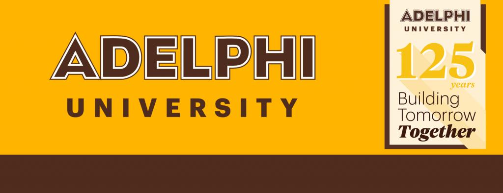 Adelphi University 125th Anniversary: Building Tomorrow Together
