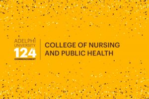 Adelphi University 124th Commencement: College of Nursing and Public Health