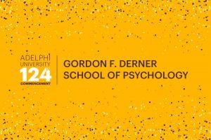 Adelphi University 124th Commencement: Gordon F. Derner School of Psychology