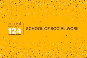 Adelphi University 124th Commencement: School of Social Work