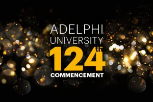 Adelphi University 124th Commencement: College of Arts and Sciences