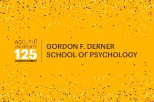 Adelphi University 125th Commencement: Gordon F. Derner School of Psychology