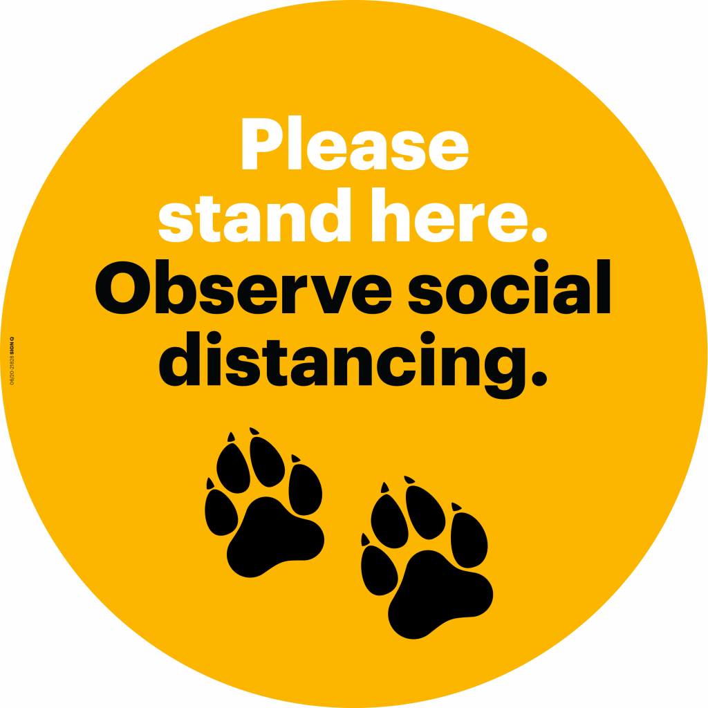 Please stand here. Observe social distancing.