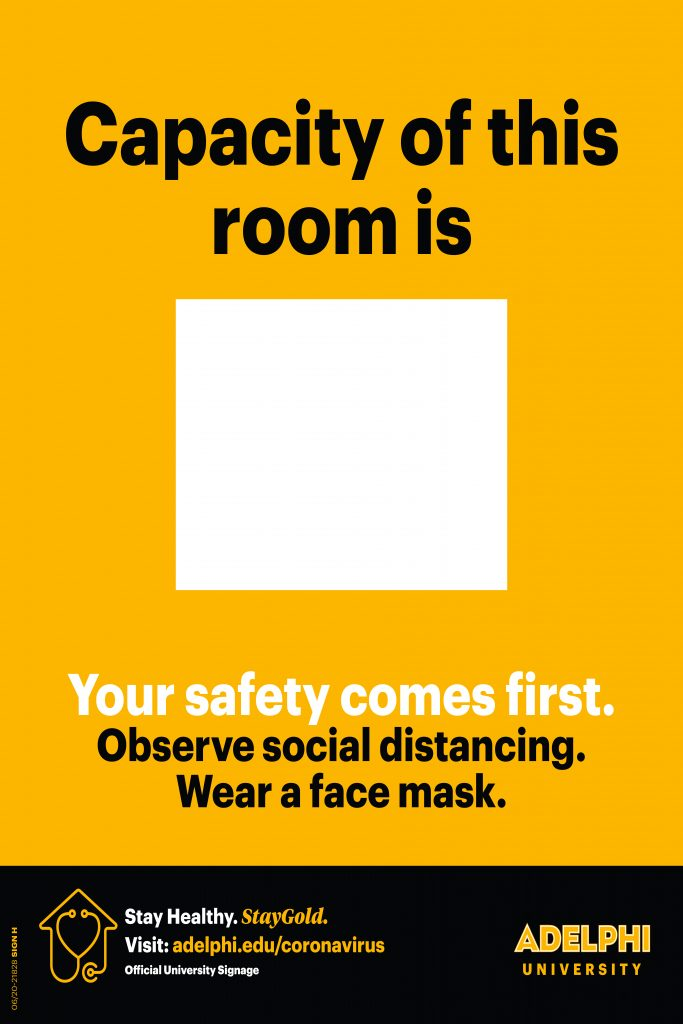 Capacity of this room is #. Your safety comes first. Observe social distancing. Wear a face mask.