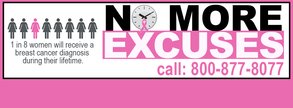 No More Excuses. Schedule a mammogram today!