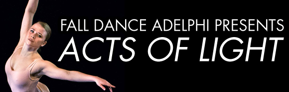 Dance Adelphi: Acts of Light