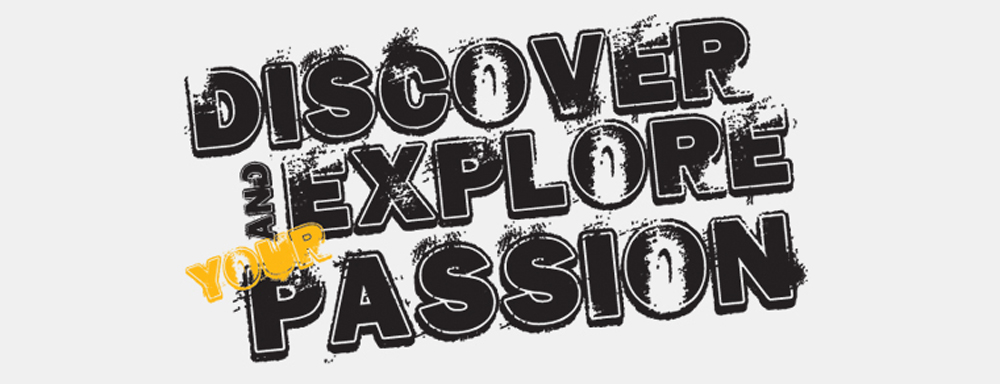 Discover and Explore Your Passion