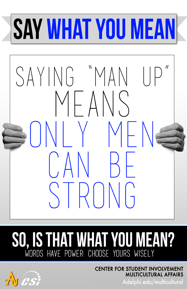 Say What You Mean - Man Up