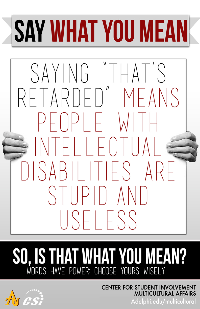 Say What You Mean - That's Retarded