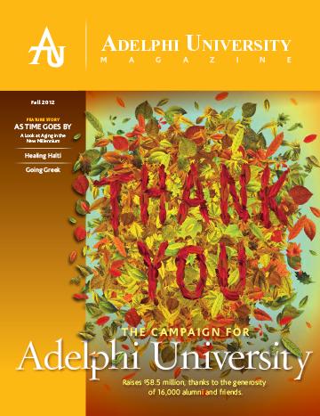 Adelphi University Magazine - Fall 2012