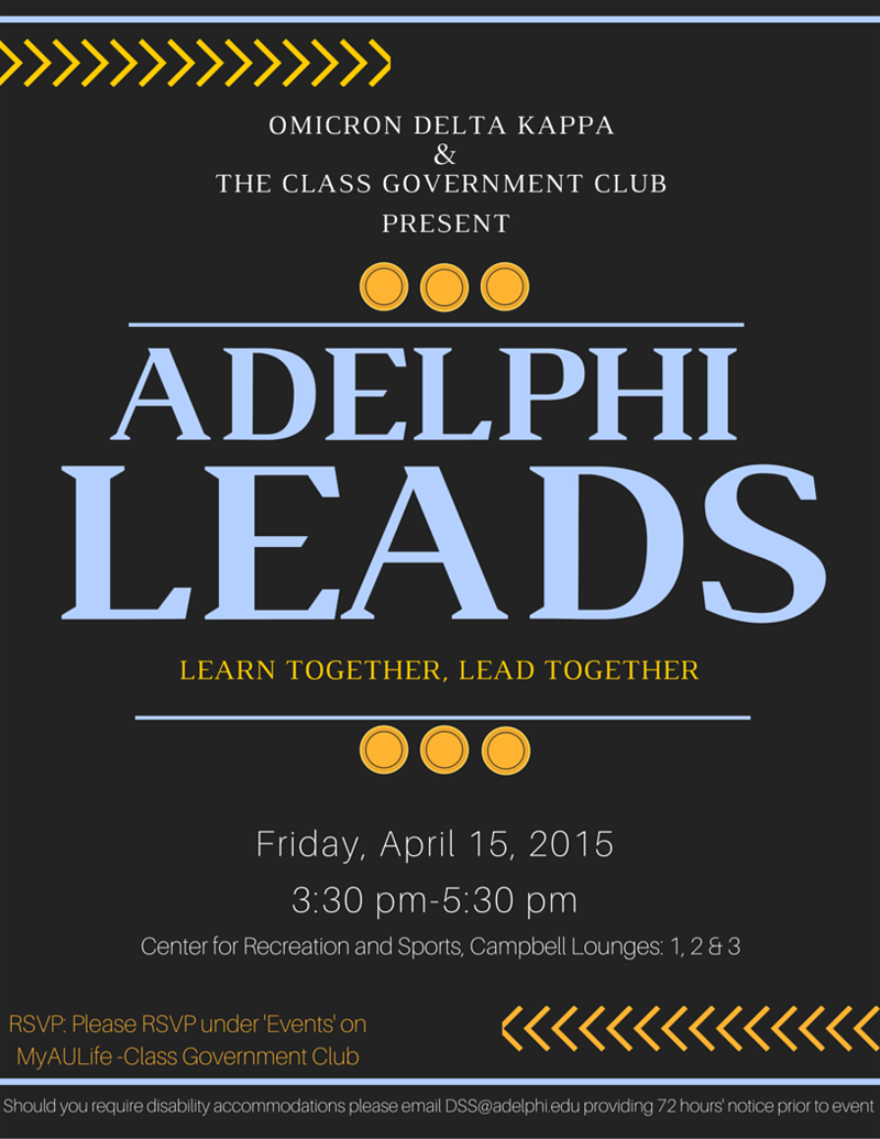 The Second Annual Adelphi Leads: A Leadership Conference for Students Led by Students!