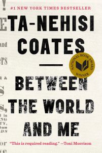 """Ta-Nehisi Coates' book """"Between the World and Me"""""""
