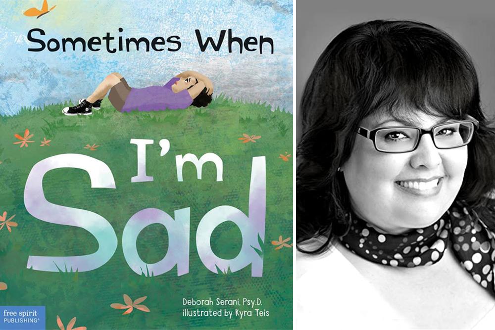 Deborah Serani's Childrens' Book: Sometimes When I'm Sad