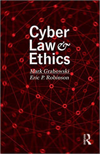 Book cover of Cyber Law and Ethics by Mark Grabowski and Eric P. Robinson